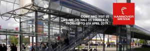 Hannover Messe - Come and visit us! We are on hall 25 stand B19, from 1st to 5th april 2019